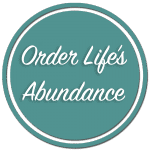 Order Life's Abundance!